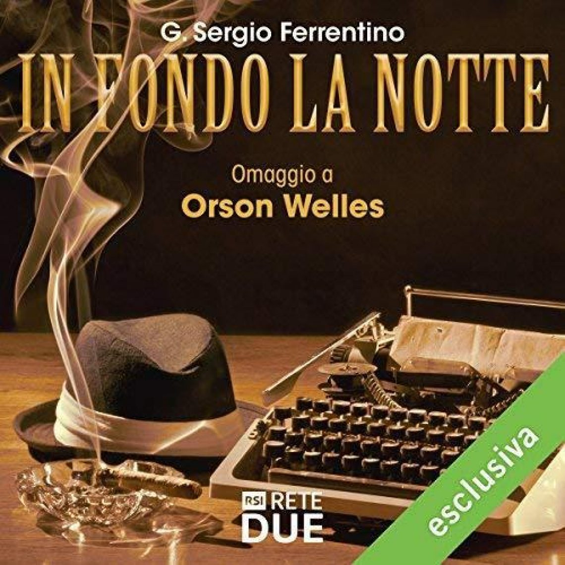 In Fondo La Notte Omaggio Ad Orson Welles Loc